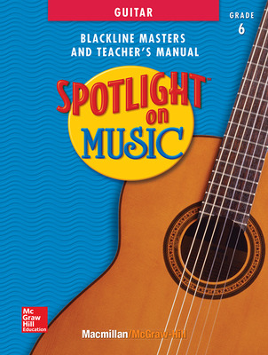 Spotlight on Music, Grades 6-8, Spotlight on Guitar