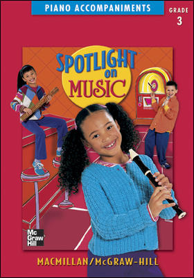 Spotlight on Music, Grade 3, Piano Accompaniments