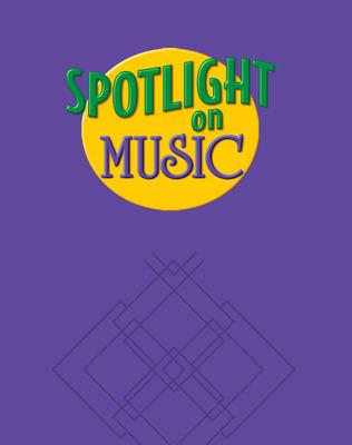 Spotlight on Music, Grade 4, Spotlight on Reading Music Transparencies