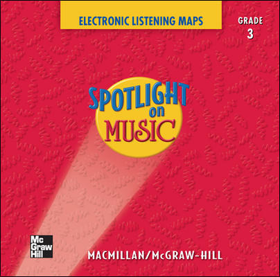 Spotlight on Music, Grade 3, Electronic Listening Maps