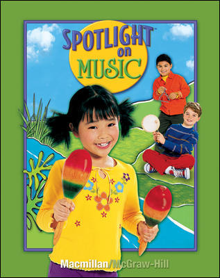 Spotlight on Music, Grade 1, Student Edition