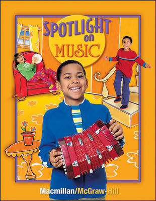 Spotlight on Music, Grade 2, Student Edition