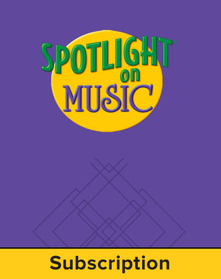 Spotlight on Music, Grade 4, Electronic Student Edition