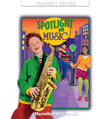 Spotlight on Music, Grade 4, Teacher's Edition