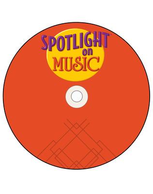 Spotlight on Music, Grade 6, TeacherWorks Plus