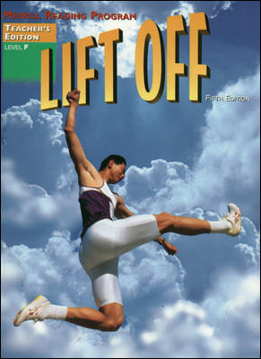 Merrill Reading Program, Lift Off Teacher Edition, Level F
