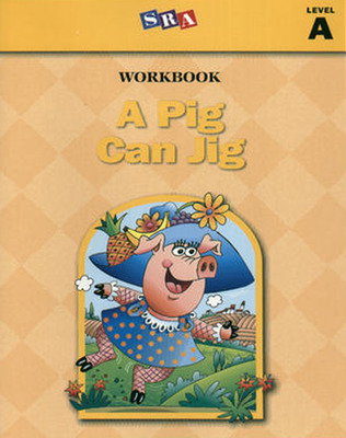 Basic Reading Series, A Pig Can Jig Workbook, Level A