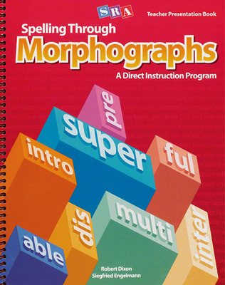 Spelling Through Morphographs, Teacher Materials Package