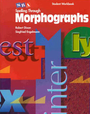 Spelling Through Morphographs, Reproducible Student Workbook (Blackline Masters)