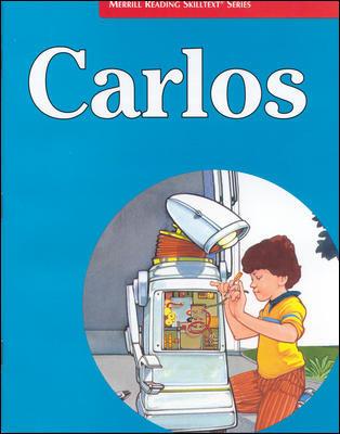 Merrill Reading Skilltext® Series, Carlos Student Edition, Level 3.3