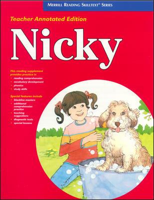 Merrill Reading Skilltext® Series, Nicky Teacher Edition, Level 2.2