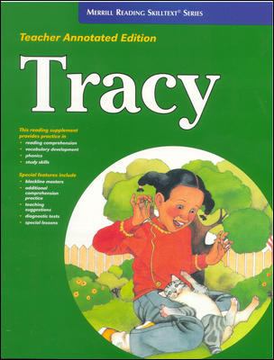 Merrill Reading Skilltext® Series, Tracy Teacher Edition, Level 3.5