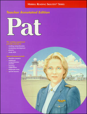 Merrill Reading Skilltext® Series, Pat Teacher Edition, Level 6.0