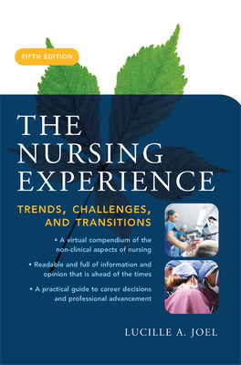 The Nursing Experience: Trends, Challenges, and Transitions, Fifth Edition