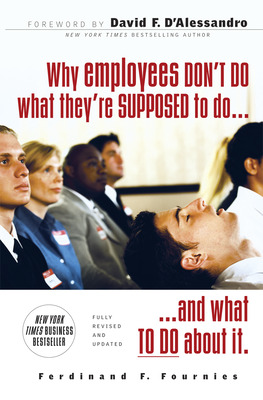 Why Employees Don't Do What They're Supposed To and What You Can Do About It
