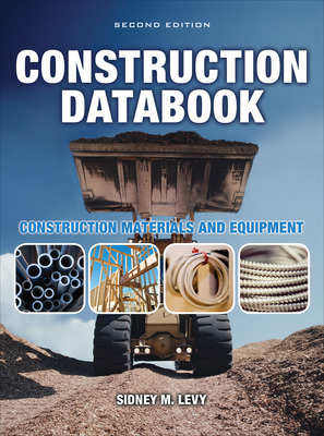 Construction Databook: Construction Materials and Equipment