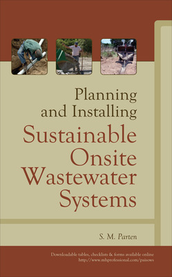 Planning and Installing Sustainable Onsite Wastewater Systems
