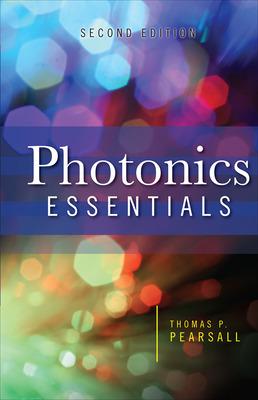 Photonics Essentials, Second Edition