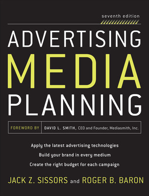 Advertising Media Planning, Seventh Edition