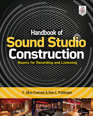 Handbook of Sound Studio Construction: Rooms for Recording and Listening