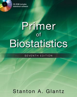 Primer of Biostatistics, Seventh Edition
