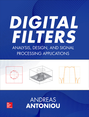 Digital Filters: Analysis, Design, and Signal Processing