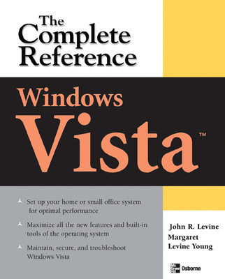Windows Vista: The Complete Reference