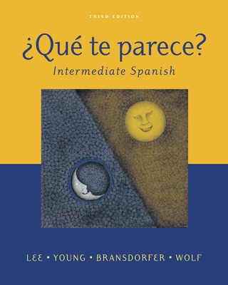 ¿Qué te parece? Intermediate Spanish Student Edition with Online Learning Center Bind- In Card