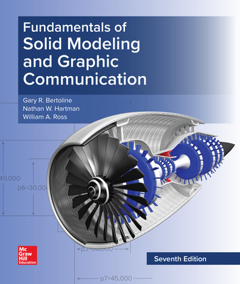 Fundamentals of Solid Modeling and Graphic Communication