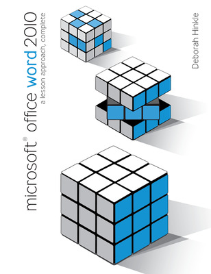 Microsoft Office Word 2010:  A Lesson Approach, Complete