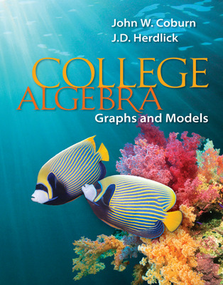 College Algebra: Graphs & Models