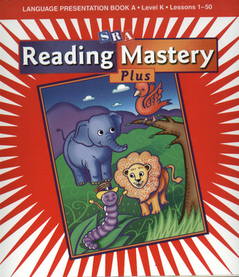 Reading Mastery K 2001 Plus Edition, Language Presentation Book A