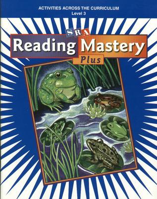 Reading Mastery Plus Grade 3, Activities Across the Curriculum