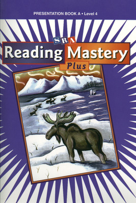 Reading Mastery 4 2001 Plus Edition, Presentation Book A