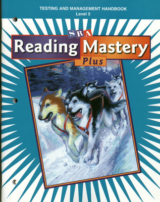 Reading Mastery 5 2001 Plus Edition, Test Handbook