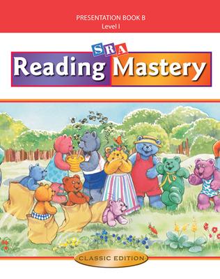 Reading Mastery I 2002 Classic Edition, Teacher Presentation Book B