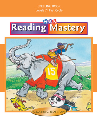Reading Mastery Fast Cycle 2002 Classic Edition, Spelling Book