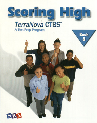 Scoring High on the TerraNova CTBS, Student Edition, Grade 8