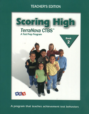 Scoring High on the TerraNova CTBS, Teacher Edition, Grade 2