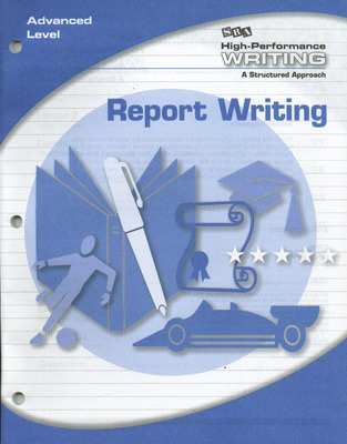 High-Performance Writing Advanced Level, Report Writing