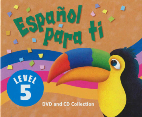 Español para ti Level 5, Materials Center DVD/Audio CD Version