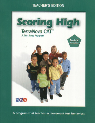 Scoring High Terra Nova CAT, Teacher Edition, Grade 2