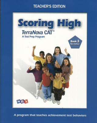 Scoring High on the TerraNova CAT, Teacher Edition, Grade 3