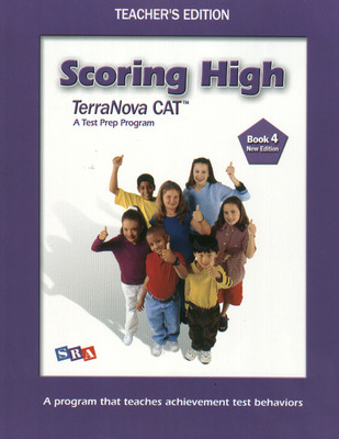 Scoring High Terra Nova CAT, Teacher Edition, Grade 4