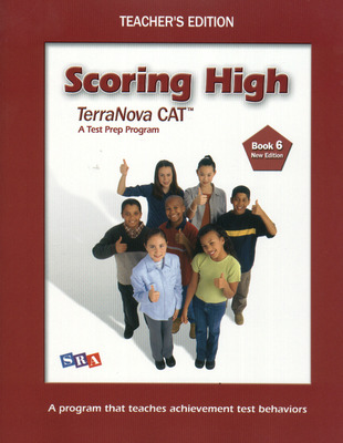 Scoring High Terra Nova CAT, Teacher Edition, Grade 6
