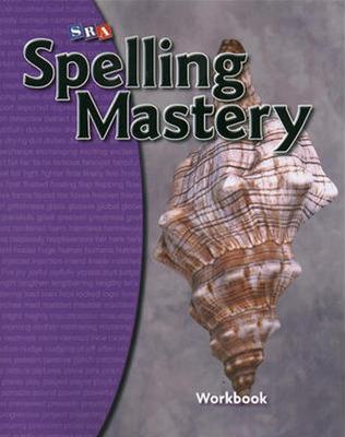 Spelling Mastery Level D, Student Workbook