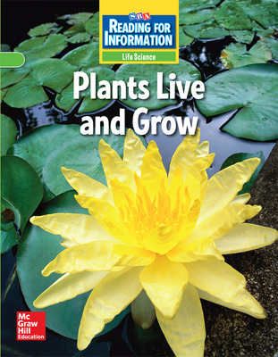 Reading for Information, Approaching Student Reader, Life - Plants Live and Grow, Grade 2