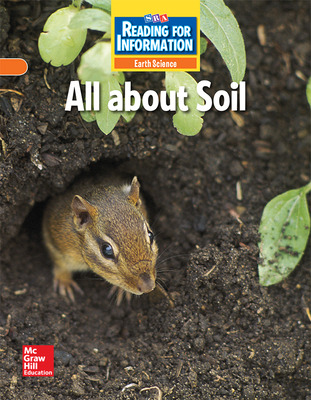 Reading for Information, Approaching Student Reader, Earth - All About Soil, Grade 2