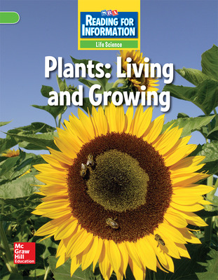 Reading for Information, Above Student Reader, Life - Plants: Living and Growing, Grade 2