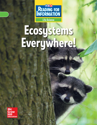 Reading for Information - On Level Student Reader, Life - Ecosystems Everywhere! - Grade 3